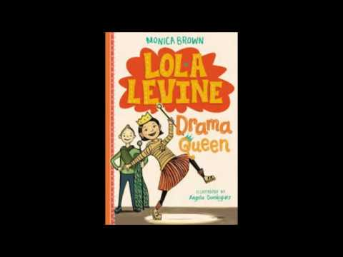 Lola Levine Drama Queen by Monica Brown | Book trailer