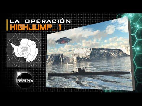 La OPERACIÓN HIGHJUMP y los Nazis de la Antártida. Parte I