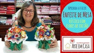 Faça um Enfeite de Mesa Rústico com Flores de Chitão e Lata Reciclada