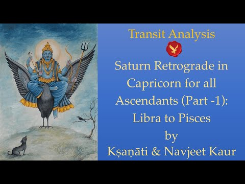 Transit Analysis | Saturn Retrograde in Capricorn for all Ascendants (Part-1): Libra to Pisces