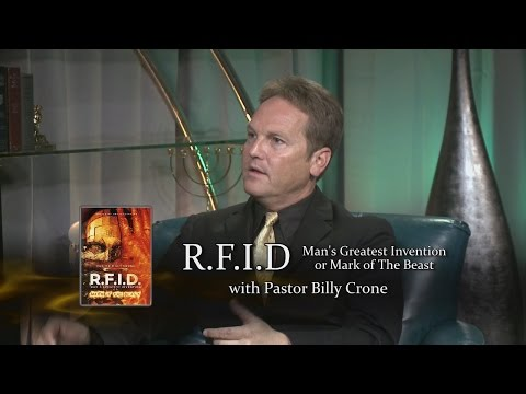 Billy Crone: RFID - Man's Greatest Invention or Mark of the Beast
