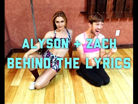 Behind the Lyrics with Alyson Stoner & Zach Anner