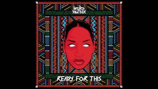 Weird Together – Ready For This (Radio Mix)