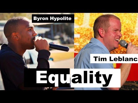 Equality- Byron Hypolite Featuring Tim Leblanc from YouTube · Duration:  3 minutes 46 seconds