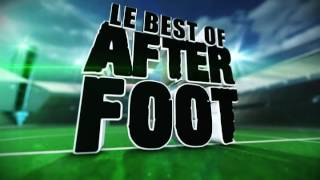 le best of de l after foot du mardi 2 mai