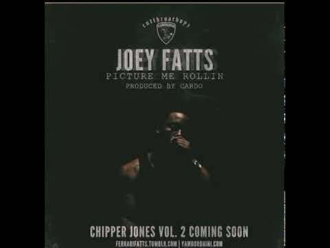 Joey Fatts -- Picture Me Rollin' (Prod By Cardo)