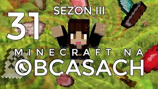 Minecraft na obcasach - Sezon III #31 - Miasto stoi!