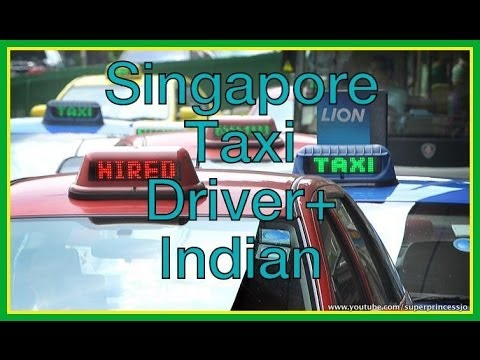 What Singaporean Taxi Drivers Say : So Singaporean taxi driver His views On Indians In Singapore