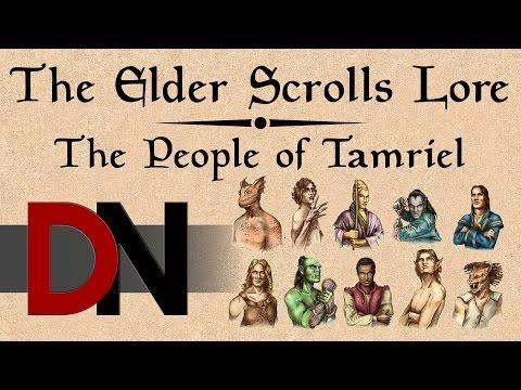 The People of Tamriel - The Elder Scrolls Lore