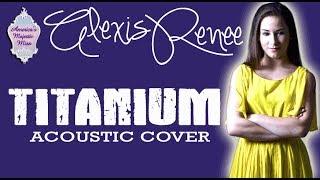 Baixar Titanium Acoustic   Alexis Renee Ruby