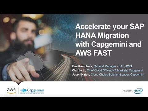 Accelerate Your SAP HANA Migration with Capgemini & AWS FAST