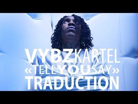 Vybz Kartel & DJ Gil - Tell You Say (Explicit) VOSTFR