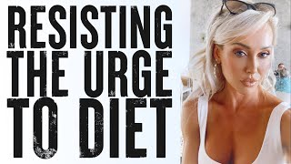 Resisting the Urge to Diet | Weekly Update 9.7.21 | Holly T. Baxter