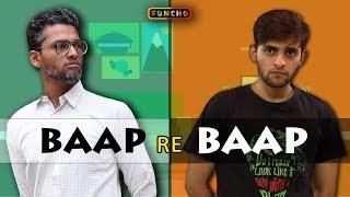 Baap re Baap | Funcho Entertainment | Shyam Sharma | Dhruv Shah