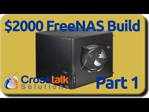$2000 FreeNAS Build - Part 1