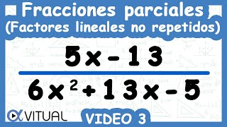 Descomposición en Fracciones parciales Factores lineales no repetidos ejemplo 3 método I