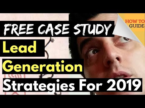 Lead Generation Strategies For 2019 And Beyond