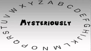 How to Say or Pronounce Mysteriously