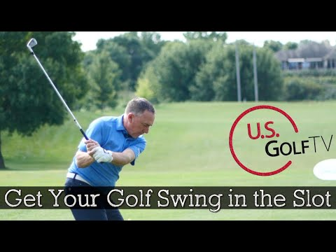How to Get Your Golf Swing In the Slot - Golf Tips