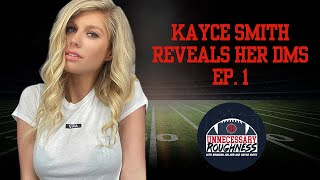 Kayce Smith Reveals Her DMs Episode 1