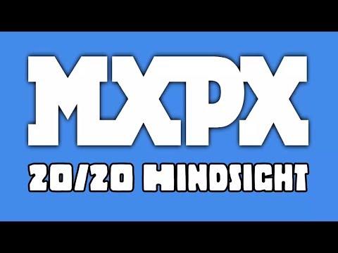 "MxPx - ""20-20 Hindsight"" (Lyric Video)"