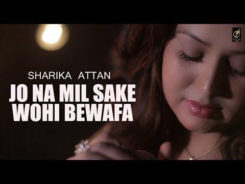 Jo Na Mil Sake Wohi Bewafa | Sharika Attan | New Latest 2018 (Full HD Video) Tribute Noor Jahan