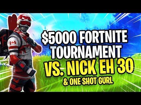 $5000 Fortnite Tournament - Nick Eh 30 & One Shot Gurl Vs. Thiefs & Typical Gamer