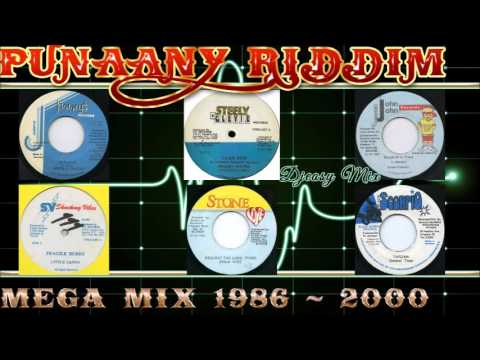 Punaany Riddim Mix 19862000Jammys,Steely&Cleevie,ShockingVibes,,Black Scorpio,Stone Love,John John