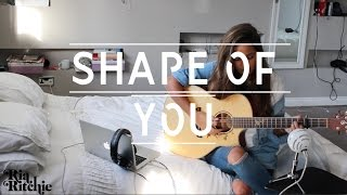 Ria Ritchie - Ed Sheeran - Shape Of You - Acoustic Cover