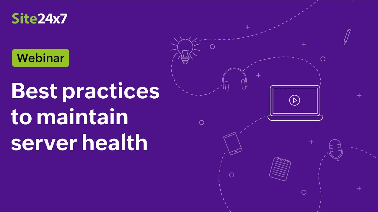 [Webinar] Best practices for monitoring the operational health of your servers