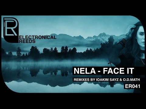 NELA - Face It (IOAKIM SAYZ Remix)