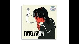 Purpleposse ISSUE 01 Full BeatTape.mp3