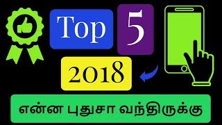 Top 5 Best Android Apps for June 2018|Tamil Tech Ginger