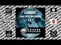 Lunatic Feat Pete Millwood S O S mp3