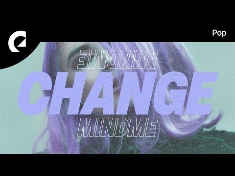 Mindme feat. Mia Pfirrman - If I Change