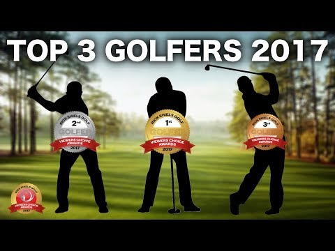 THE TOP 3 GOLFERS OF 2017