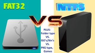 PS3- Detailed Explanation- NTFS vs Fat32 (whats best?) + Backed up games:  Folder type vs ISO vs PKG