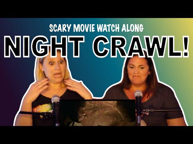Scary Movie Watch Along! We're Watching NIGHT CRAWL!