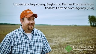 Understanding Young, Beginning Farmer Programs from USDA FSA