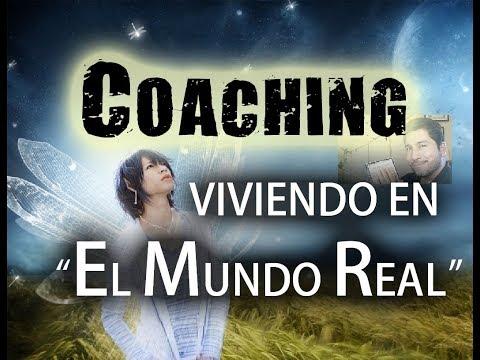 """Coaching: Vive En """"El Mundo Real"""""""