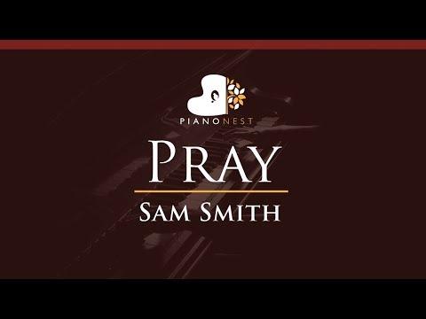 Sam Smith - Pray - HIGHER Key (Piano Karaoke / Sing Along)