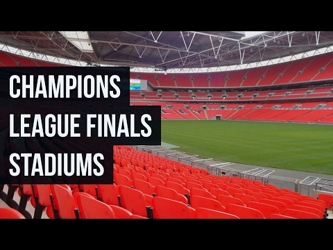 UEFA Champions League Final Stadiums