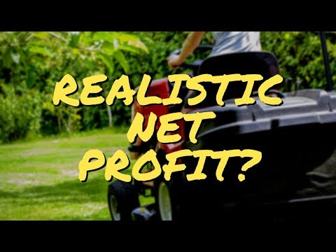 What Is A Realistic Net Profit or Net Margin For Lawn Care Industry Part 1