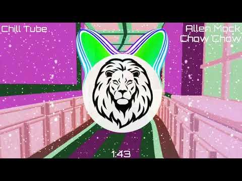 Allen Mock x Chow Chow - Phantom(Bass Boosted)