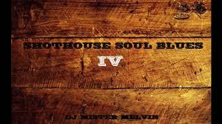 (Southern Soul) Shothouse Soul Blues IV by Mr Melvin