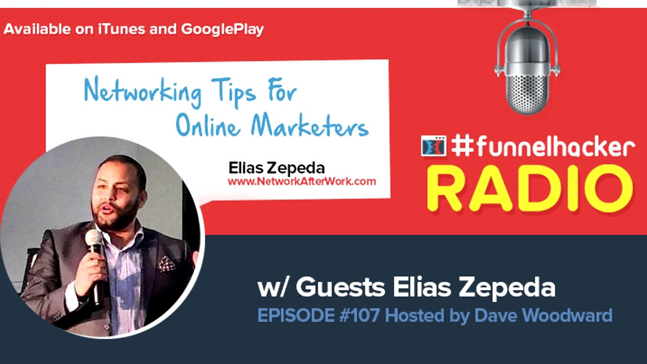 Elias Zepeda, Networking Tips For Online Marketers