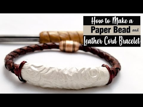 Corded Leather Paper Bead Bracelet Tutorial