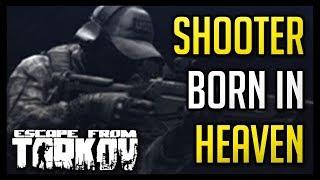 Shooter Born in Heaven - Mechanic Task - Escape from Tarkov