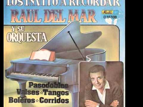 Raul del Mar - Seleccion de Pasodobles