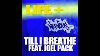 Life+ - Till I Breathe feat. Joel Pack (DJ Mog Radio Edit)